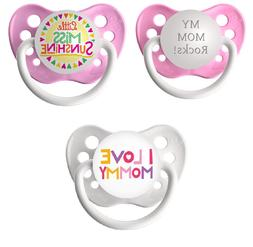 Mommy's Girl Pacifier Set- My Mom Rocks, Little Miss Sunshin