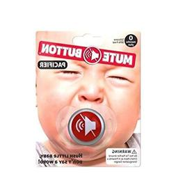 Baby Pacifier - MUTE BUTTON - Funny! ~ Silicone BPA-free ~ B